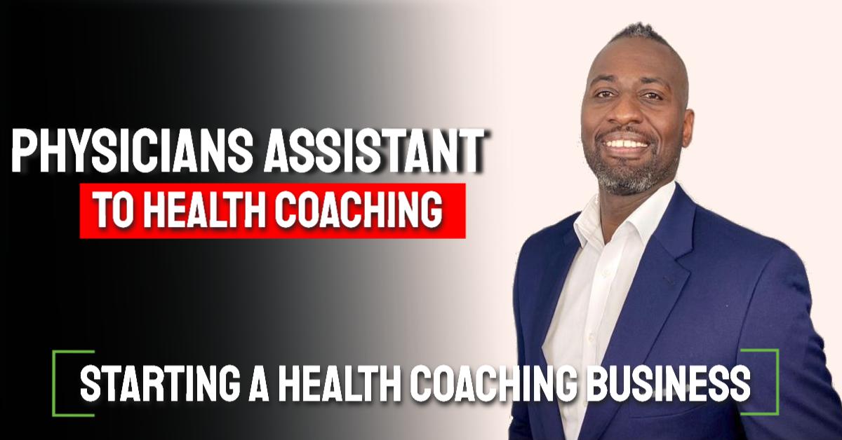 PA to Health Coaching